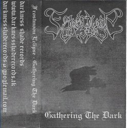 FROSTMOON ECLIPSE - Gathering The Dark Tape Blackened Metal