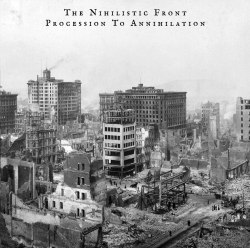 THE NIHILISTIC FRONT - Procession To Annihilation CD Death Doom Metal