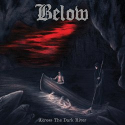 BELOW - Across the Dark River CD Doom Metal