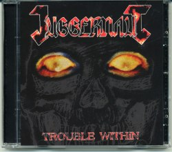 JUGGERNAUT - Trouble Within CD Thrash Metal