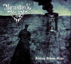 ALIENATION COLD - Nothing, Nobody, Never... Digi-CD Blackened Metal