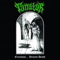 TANATOR - Execution... Atrocity Death MCD Thrash Metal