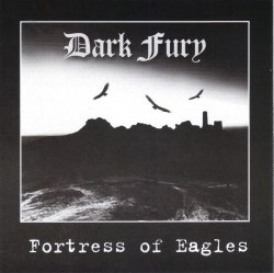 DARK FURY - Fortress Of Eagles CD NS Metal