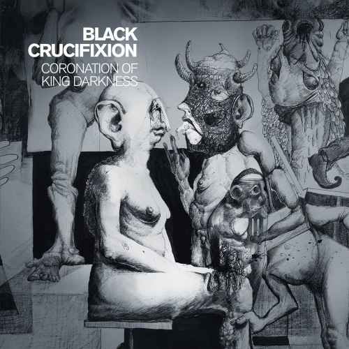 BLACK CRUCIFIXION - Coronation Of King Darkness CD Avant-garde Metal