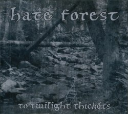 HATE FOREST - To Twilight Thickets Digi-CD Heathen Metal