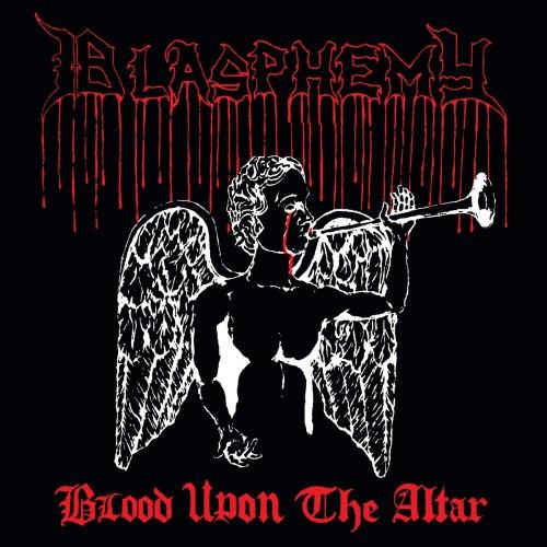 BLASPHEMY - Blood Upon The Altar + Bonus CD Black Metal