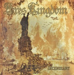 ARES KINGDOM - Incendiary CD Death Thrash Metal