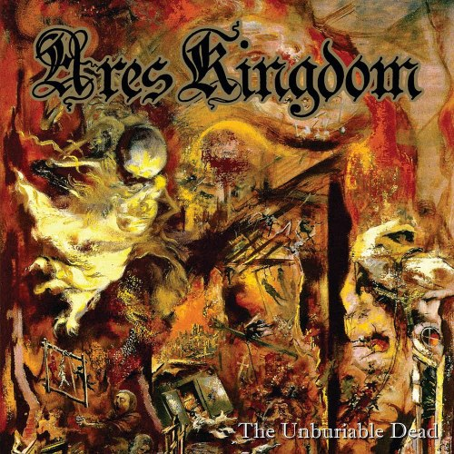 ARES KINGDOM - The Unburiable Dead CD Death Thrash Metal