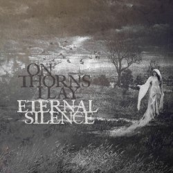 ON THORNS I LAY - Eternal Silence CD Dark Metal