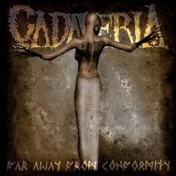 CADAVERIA - Far Away From Conformity Digi-CD Dark Metal