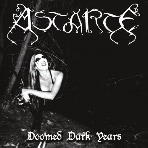ASTARTE - Doomed Dark Years Digi-CD Blackened Metal