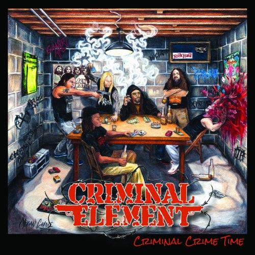 CRIMINAL ELEMENT - Criminal Crime Time CD Brutal Death Metal