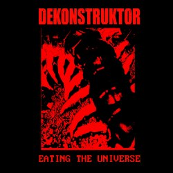 DEKONSTRUKTOR - Eating the Universe CD Sludge Doom Metal