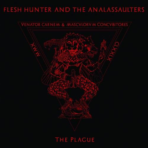 FLESH HUNTER AND THE ANALASSAULTERS - The Plague CD Blackened Thrash Metal