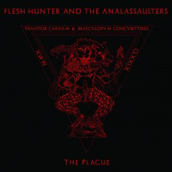 FLESH HUNTER AND THE ANALASSAULTERS - The Plague CD Blackened Thrash Metal