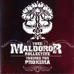 THEE MALDOROR KOLLECTIVE - Themes For Proxima MCD Experimental Music