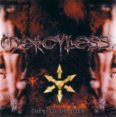 MERCYLESS - Sure To Be Pure CD Death Thrash Metal