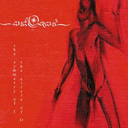 ...AND OCEANS - The Symmetry Of I The Circle Of O CD Avantgarde Metal