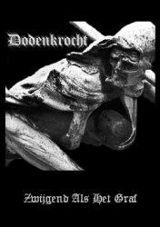 DODENKROCHT - Zwijgend Als Het Graf Tape Black Doom Metal