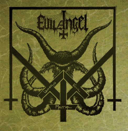 EVIL ANGEL - Unholy Evil Metal CD Black Thrash Metal