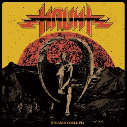 HAUNT - If Icarus Could Fly CD Heavy Metal