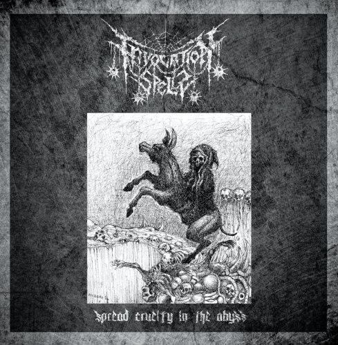 INVOCATION SPELLS - Spread Cruelty In The Abyss CD Black Thrash Metal