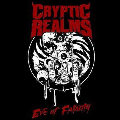 """CRYPTIC REALMS - Eve of Fatality 7""""EP Death Metal"""