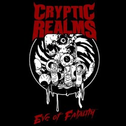 "CRYPTIC REALMS - Eve of Fatality 7""EP Death Metal"