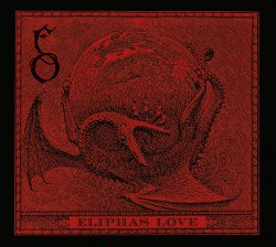 FUNERAL ORATION - Eliphas Love Digi-CD Blackened Metal