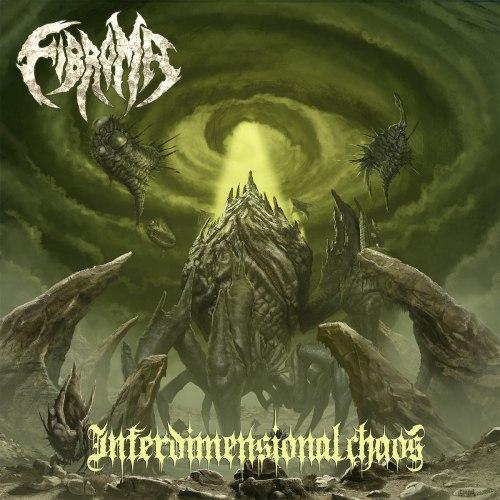FIBROMA - Interdimensional Chaos CD Death Metal