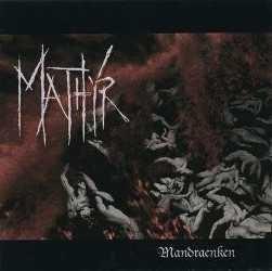 MATHYR - Mandraenken CD Death Black Metal