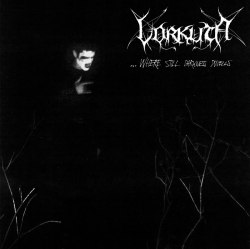 VORKUTA - ...Where Still Darkness Dwells CD Black Metal