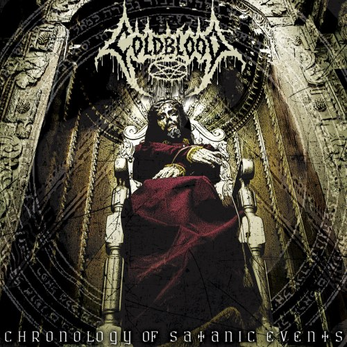 COLDBLOOD - Chronology Of Satanic Events CD Death Metal