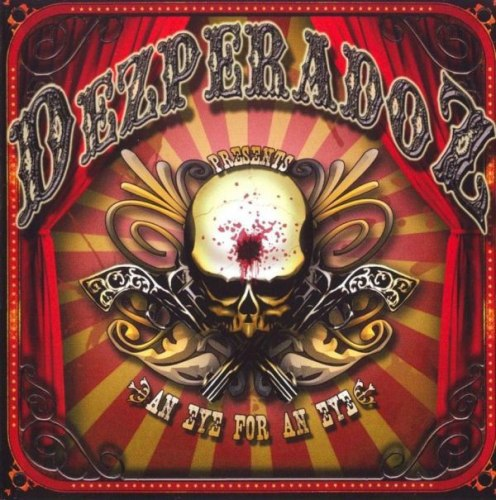 DEZPERADOZ - An Eye For An Eye CD Southern Metal